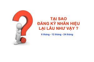 Tai Sao Dang Ky Nhan Hieu Lai Lau Nhu Vay