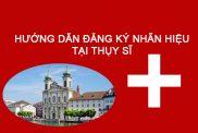 Đăng ký nhãn hiệu tại Thụy Sĩ
