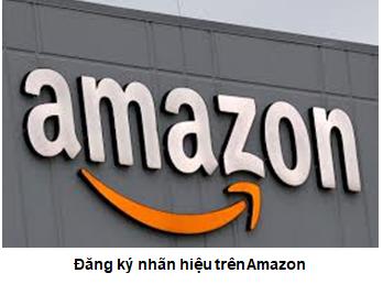 Dang Ky Nhan Hieu Tren Amazon