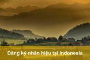 Đăng ký nhãn hiệu ở Indonesia